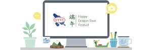 Holiday Notification - The Dragon Boat Festival Holiday