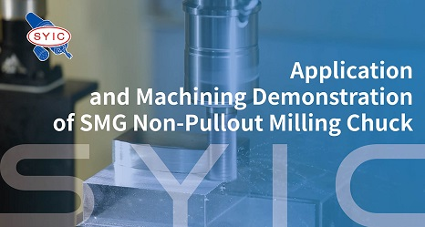 proimages/video/Tool_Holder_Series/Application_and_Machining_Demonstration_of_SMG_Non-Pullout_Milling_Chuck-EN-cover.jpg