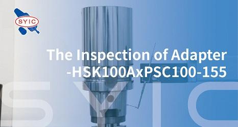proimages/video/Tool_Holder_Series/The_Inspection_of_Adapter-HSK100AxPSC100-155-EN-cover.jpg